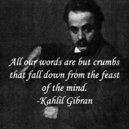 English Picture Quote of the Day: Gibran